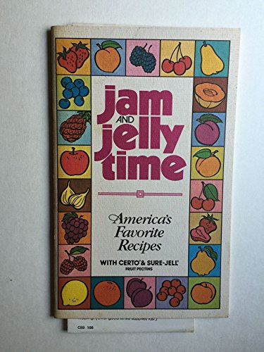 Jam and Jelly Time America's Favorite Recipes with Certo & Sure Jell Fruit Pectins - Jam Pear Recipes