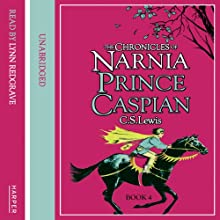 Prince Caspian: The Chronicles of Narnia, Book 2 Audiobook by C.S. Lewis Narrated by Lynn Redgrave