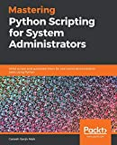Mastering Python Scripting for System