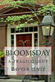 Bloomsday, David B. Lentz, 1451579683