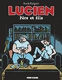 Lucien, Tome 10 : Père et fils
