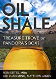 Oil Shale: Treasure Trove or Pandora's Box?