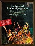 Das Fetenbuch für Alt und Jung - XXL: 100 Lieder und Hits zum Mitsingen, leicht arrangiert für Gesang und Gitarre - im großen Notenformat mit Spiralbindung. Gesang und Gitarre. Liederbuch.