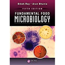 Fundamental Food Microbiology, Fifth Edition