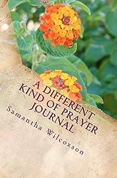 A Different Kind of Prayer Journal