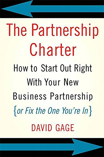 Best buy The Partnership Charter: How Start Out Right With Your New Business ( Fix