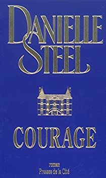 Courage par Steel