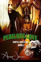Perilous love: Sinful Souls MC #1 (Volume 1)