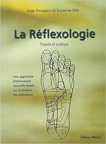 Lire La Reflexologie pdf, epub ebook