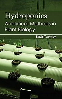 Hydroponics: Analytical Methods in Plant Biology (1632394278) | Amazon price tracker / tracking, Amazon price history charts, Amazon price watches, Amazon price drop alerts