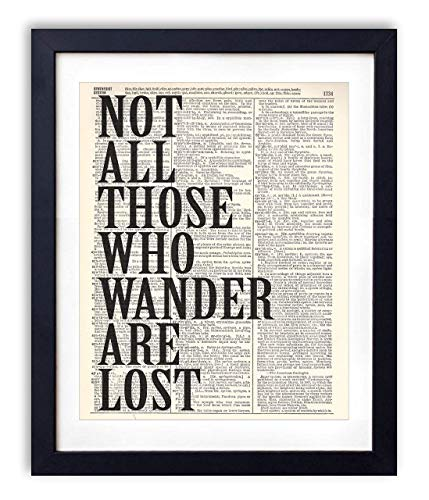 - Not All Those Who Wander Are Lost Typography Upcycled Vintage Dictionary Art Print 8x10