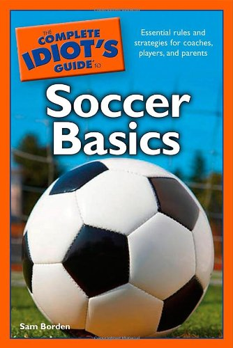 Download The Complete Idiot's Guide to Soccer Basics pdf