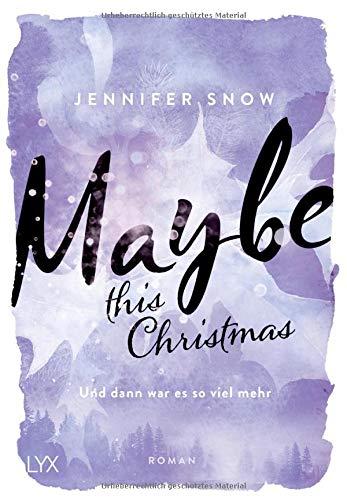 Maybe This Christmas   Und Dann War Es So Viel Mehr  Colorado Ice Band 3