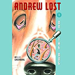 Andrew Lost on the Dog, Book 1