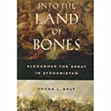 Into the Land of Bones, Frank L. Holt, 0520249933