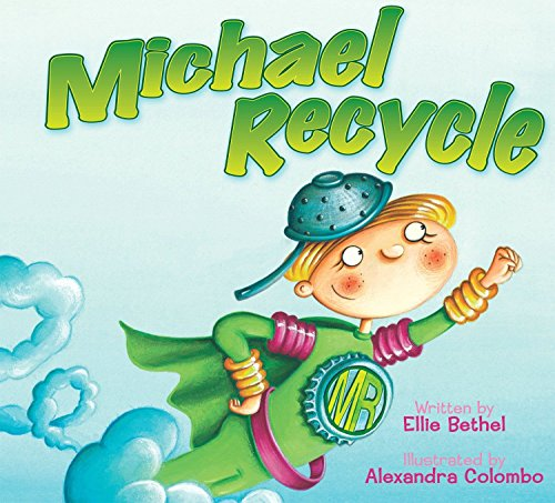 Michael Recycle by Worthwhile Books