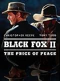 Black Fox II: The Price of Peace