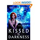 Kissed by Darkness (Sunwalker Saga Book 1)