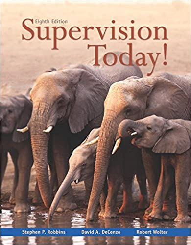 Supervision today 8th edition stephen p robbins david a supervision today 8th edition stephen p robbins david a decenzo robert m wolter 9780133884869 amazon books fandeluxe Image collections