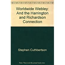Worldwide Webley: And the Harrington and Richardson Connection