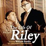 Irving Belcher's The Life of Riley | Irving Brecher