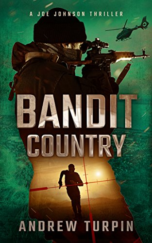 Bandit Country (A Joe Johnson Thriller, Book 3) - Bridge Andrews