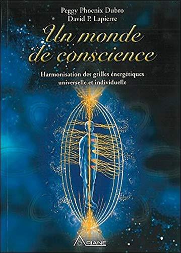 Monde de conscience - Harmonisation EMF (French Edition) Peggy Dubro