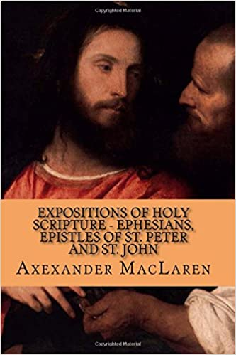Book Expositions of Holy Scripture - Ephesians, Epistles of St. Peter and St. John