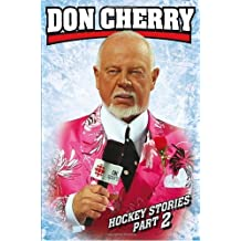 By Don Cherry - Don Cherry's Hockey Stories, Part 2