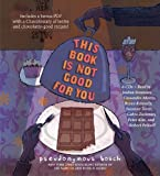 img - for This Book Is Not Good For You (The Secret Series) book / textbook / text book