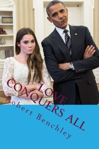 Download Love Conquers All: The most popular humor Book PDF