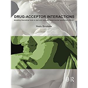 Drug-Acceptor Interactions: Modeling Theoretical Tools to Test and Evaluate Experimental Equilibrium Effects