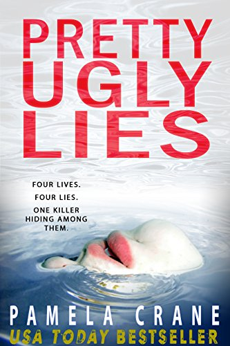 Pretty Ugly Lies by [Crane, Pamela]