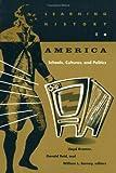 Learning History in America : Schools, Cultures, and Politics, Kramer, Lloyd S., 0816623643