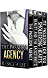 The Passion Agency, The Boxed Set (Contemporary Women, Romance Erotica)