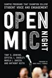 img - for Open Mic Night: Campus Programs That Champion College Student Voice and Engagement book / textbook / text book