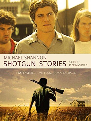 (Shotgun Stories)