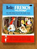 img - for Berlitz French for Children: The Three Bears, Little Red Riding Hood - A Unique Home-Study Method. Simple, Practical Pronunciations at a Glance book / textbook / text book