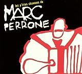 """Afficher """"Petites chansons de Marc Perrone (Les)"""""""