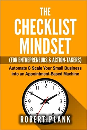 ... Employees U0026 Action Takers: Automate U0026 Scale Your Small Business Or 9 5  Job Into An Appointment Based Machine: Robert Plank: 9781539482628: Amazon.com:  ...