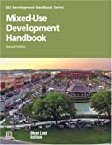 Mixed-Use Development Handbook, Dean Schwanke, 0874208882