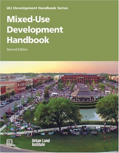 Mixed-Use Development Handbook (Development Handbook series) by Brand: Urban Land Institute