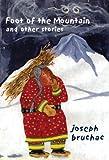 Foot of the Mountain, Joseph Bruchac, 093010062X