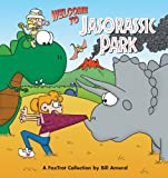 Welcome to Jasorassic Park, Bill Amend, 0836251830