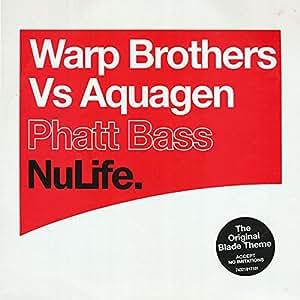 Warp Brothers vs. Aquagen - Phatt Bass (The Blade Theme)