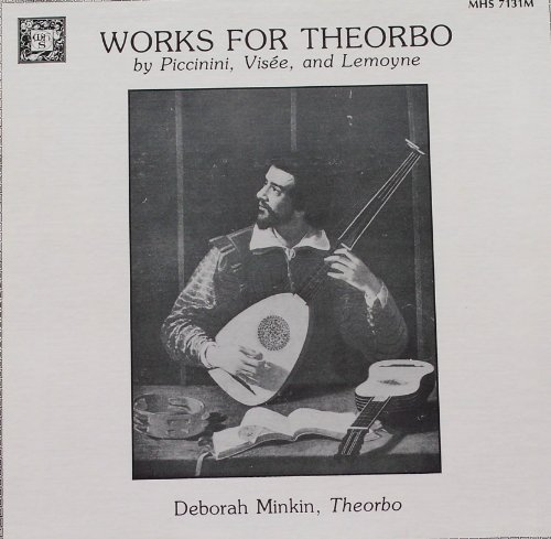 Works For Theorbo by Piccinini, Visee, and Lemoyne - Vise Vinyl