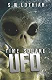 Time Square | UFO (Volume 2)