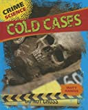 Cold Cases, Matt Anniss, 1433994763