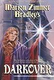 Marion Zimmer Bradley's Darkover (Darkover anthology) (Volume 11)