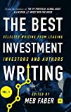 img - for The Best Investment Writing: Selected writing from leading investors and authors book / textbook / text book